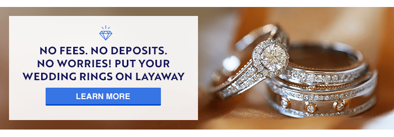 No-Fees, No Deposits, No Worries! Put your Wedding Rings on Layaway with My Trio Rings. Learn More.