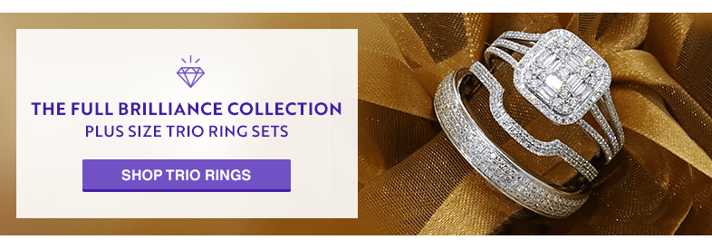 The Full Brilliance Collection Plus Size Trio Ring Sets