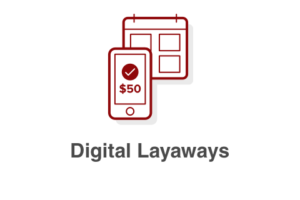 Digital Layaways